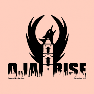 The Ojai Rise fund raising shirt to support the Ojai people displaced and affected by the Thomas Fire